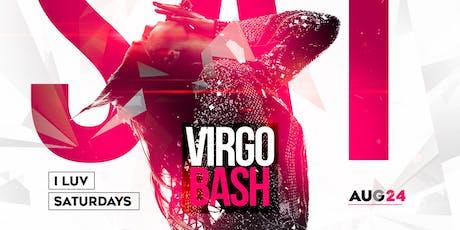 I LUV SATURDAYS with Virgo Bday Celebration tickets