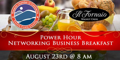 Hispanic Chamber Power Hour Business Breakfast at Il Fornaio in WC tickets