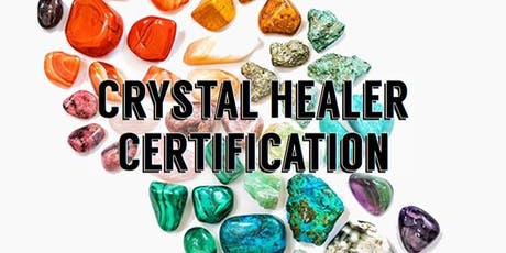 3 Day Crystal Healer Certification Weekend tickets