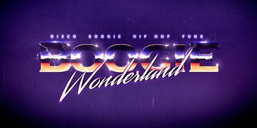 Boogie Wonderland * 3 Floors * Boogie * Hip Hop * Disco * Funk *