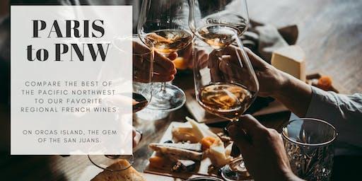 Free PARIS to PNW Wine Tasting on Beautiful Orcas Island