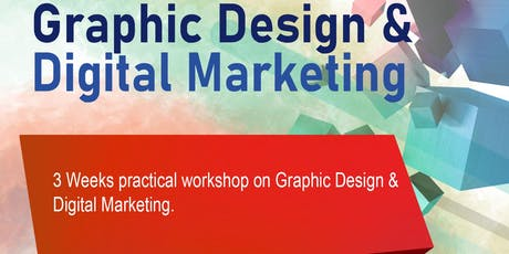 3 Weeks Practical Workshop on Graphic Design and Digital Marketing tickets