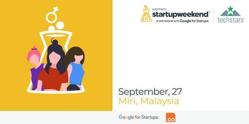 Techstars Startup Weekend Miri  (Women Edition)
