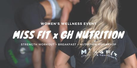 Miss Fit x GH Nutrition Workout and Nutrition Workshop tickets