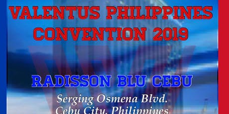 Valentus PHILIPPINES Convention 2019 tickets