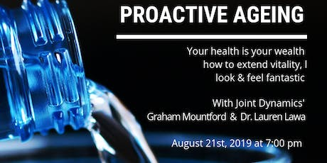 Optimizing Aging with Dr. Laurena Law & Joint Dynamic's Graham Mountford tickets