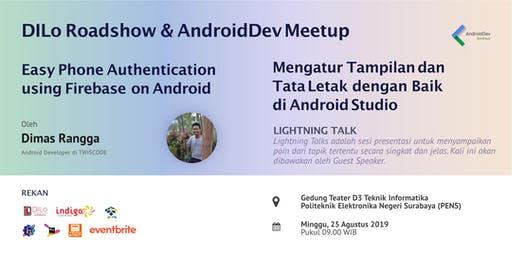 AndroidDev Surabaya Meetup : Easy Phone Authentication using Firebase