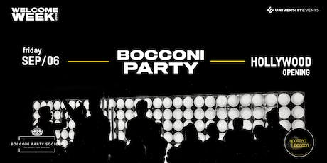 Bocconi Party at Hollywood Opening biglietti