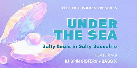 Electric Waves Presents: Under The Sea  tickets
