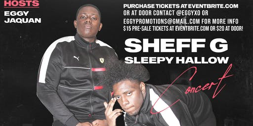 Sheff G & Sleepy Hallow Concert