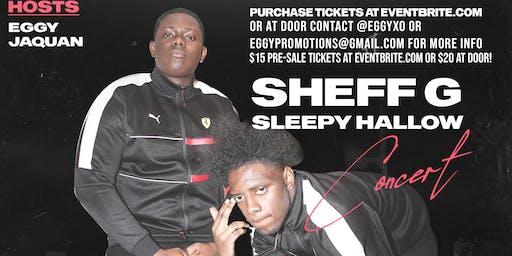 Sheff G & Sleepy Hallow Concert