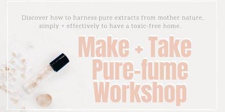 Make + Take Pure-Fume Workshop tickets