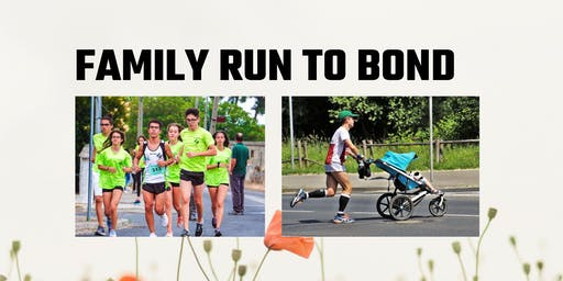 FAMILY RUN TO BOND