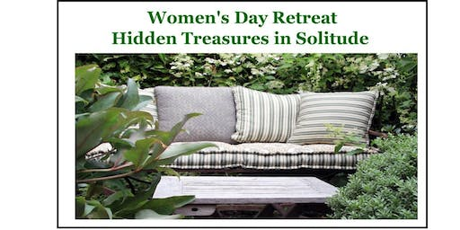 Women's Day Retreat - Hidden Treasures in Solitude