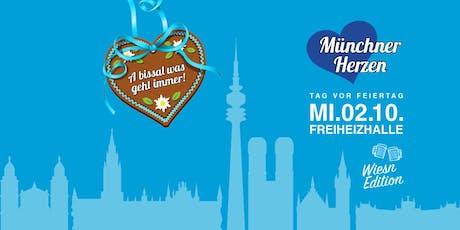 Münchner Herzen Wiesn Edition 2019 - ein bissel was geht immer ;-) Tickets