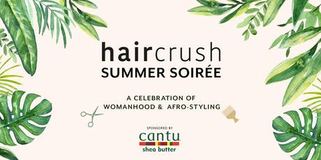 the haircrush summer soirée: a celebration of afro-caribbean hair styling tickets