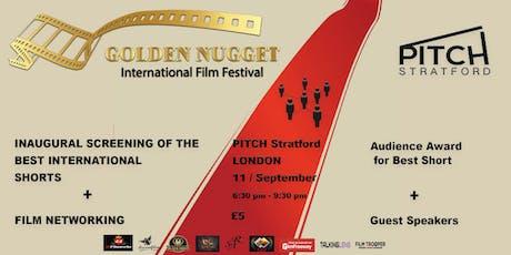 Golden Nugget International Film Festival London Screening tickets