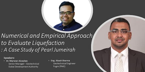 Expert Opinion : Numerical and Empirical Approach to Evaluate Liquefaction : A Case Study of Pearl Jumeirah