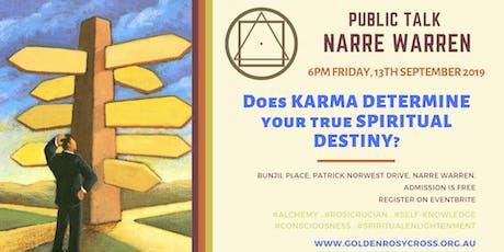 Public Talk: Does Karma determine your True Spiritual Destiny? tickets