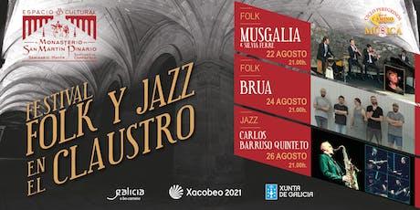 FESTIVAL de FOLK y JAZZ en el CLAUSTRO MUSGALIA en CONCIERTO (Música Celta) entradas