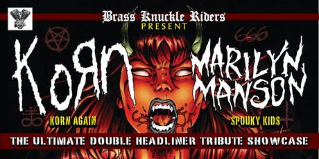 Korn & Marilyn Manson - The ultimate double headliner tribute showcase tickets