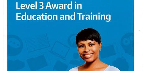 L3 Award in Education & Training Course tickets