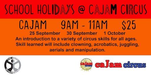 Cajam - School Holidays @ Cajam Circus - 25 September