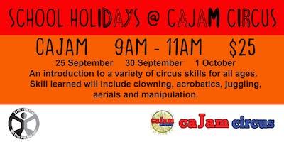Cajam - School Holidays @ Cajam Circus - 30 September