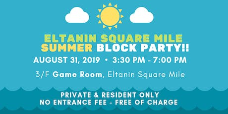 Eltanin Square Mile SUMMER BLOCK PARTY (Private. Resident Only) tickets