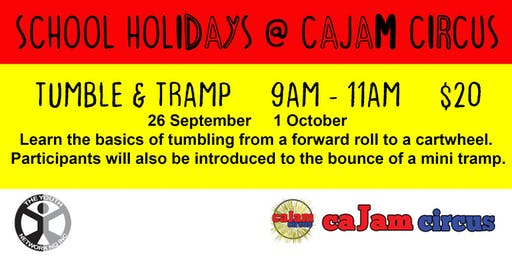 Tumble & Tramp - School Holidays @ Cajam Circus - 26 September