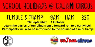 Tumble & Tramp - School Holidays @ Cajam Circus - 1 October