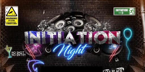 INITIATION NIGHT
