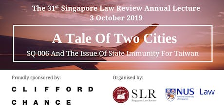 The 31st Singapore Law Review (SLR) Annual Lecture: A Tale of Two Cities tickets