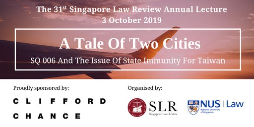 The 31st Singapore Law Review (SLR) Annual Lecture: A Tale of Two Cities