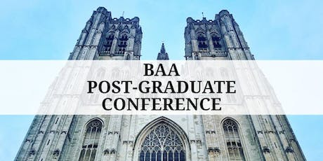 BAA Post-Graduate Conference tickets