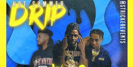 Hot Summer Drip tickets