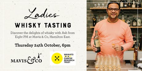 Ladies Only Whisky Tasting - Hamilton tickets