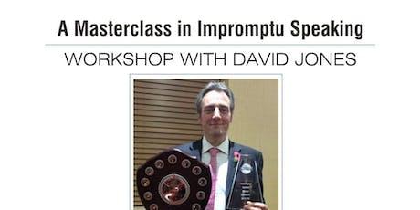 A Masterclass in Impromptu Speaking - workshop with David Jones tickets