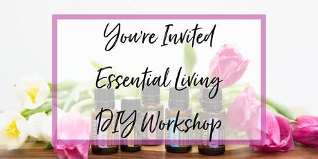 Essential Living DIY Workshop tickets
