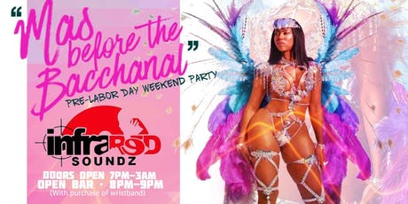 """Mas Before the Bacchanal!"" Pre-Labor Day Weekend party tickets"
