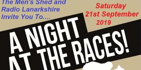 Radio Lanakshire and Men's Shed Race Night tickets