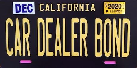 Renew Your Dealer License & Your Car Dealer Bond - Riverside tickets