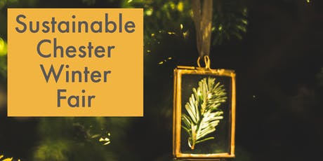 Sustainable Chester Winter Fair tickets