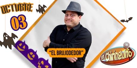 El Brujodedor @ El Chiringuito tickets