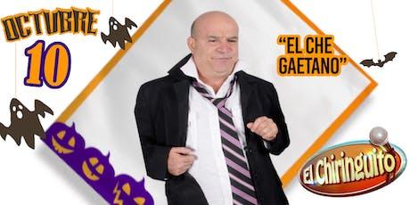 El Che Gaetano @ El Chiringuito tickets