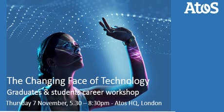 The Changing Face of Technology - workshop and mentoring event for Graduates and students tickets