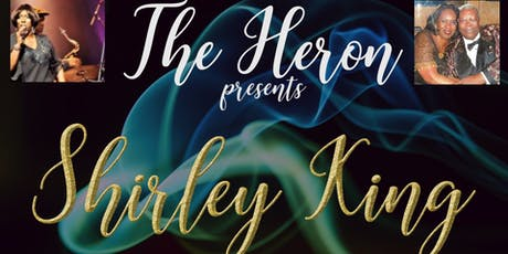 Shirley King at The Heron tickets