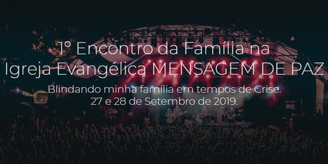1º Congresso da Família na Mensagem de Paz ingressos
