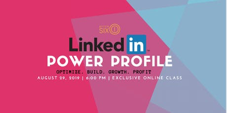 LinkedIn Power Profile tickets
