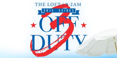 OFF DUTY 3 SEASON FINALE (LABOR DAY)